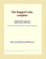 The Ragged Lady - William Dean Howells