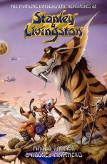 The Fantastic Intergalactic Adventures of Stanley and Livingston - Marco Palmer, Rodney Matthews