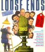 Loose Ends: The Book - Stephen Fry, Alan Bennett, Mat Coward, Paul Sparks, Jonathan Ross, Robert Elms, Ned Sherrin, Carol Thatcher, Victor Lewis-Smith, Frances Edmonds, Emma Freud