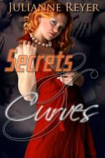 Secrets & Curves - Julianne Reyer