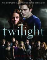 Twilight. The Complete Illustrated Movie Companion - Stephenie Meyer
