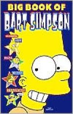 Big Book of Bart Simpson - Matt Groening, James Bates, Igor Baranko