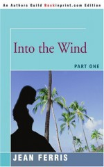 Into the Wind - Jean Ferris