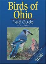 Birds of Ohio Field Guide - Stan Tekiela