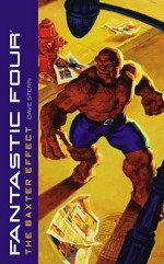 Fantastic Four: The Baxter Effect - Dave Stern