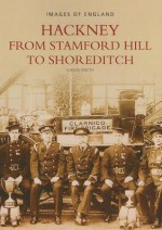 Hackney: From Stamford Hill to Shoreditch - Gavin Smith