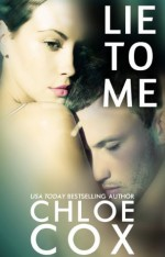 Lie To Me (Redemption) - Chloe Cox