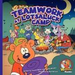 Teamwork at Lotsaluck Camp: A Storytime Book - Joanne Meier, Cecilia Minden, Bob Ostrom