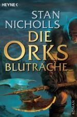 Die Orks - Blutrache: Roman (German Edition) - Stan Nicholls, Jürgen Langowski
