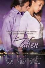 Taken Anthology - Aliyah Burke, Yvette Hines, Bridget Midway