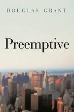 Preemptive - Douglas Grant, Grant Douglas Grant