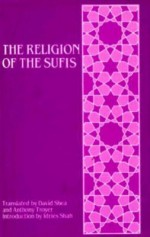 The Religion of the Sufis - David Shea, Idries Shah
