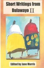 Short Writings from Bulawayo II - Jane Morris