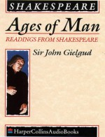 Ages Of Man - John Gielgud, William Shakespeare