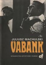 Vabank i Vabank II czyli riposta - Juliusz Machulski