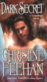 Dark Secret - Christine Feehan