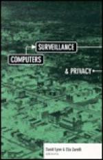 Computers, Surveillance, and Privacy - David Lyon, Elia Zureik