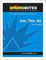 Into Thin Air (SparkNotes Literature Guide) - SparkNotes Editors, Jon Krakauer