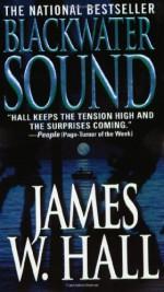 Blackwater Sound - James W. Hall