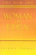 Woman of Eden: The New She - Patrick Thomas, Mitzi Kleidon