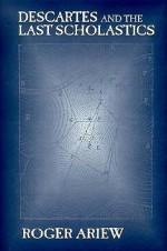 Descartes And The Last Scholastics - Roger Ariew