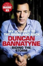 Riding the Storm - Duncan Bannatyne