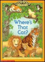 Where's That Cat: Hide and Seek Science - Barbara Brenner, Bernice Chardiet