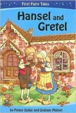 Hansel And Gretel (Leapfrog Fairy Tales) - Penny Dolan, Graham Philpot
