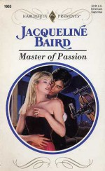 Master of Passion - Jacqueline Baird