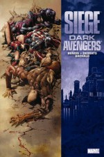 Siege: Dark Avengers - Brian Michael Bendis, Chris Bachalo, Mike Deodato Jr.