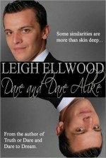 Dare and Dare Alike - Leigh Ellwood