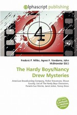 The Hardy Boys/Nancy Drew Mysteries - Agnes F. Vandome, John McBrewster, Sam B Miller II