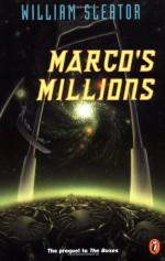 Marco's Millions - William Sleator
