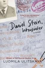 Daniel Stein, Interpreter: A Novel - Lyudmila Ulitskaya