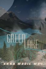 Green Lake - Anna Marie May