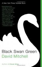 Black Swan Green - David Mitchell