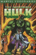 The Incredible Hulk Visionaries: Peter David, Vol. 8 - Peter David, Dale Keown, Andrew Wildman, Travis Charest, Kevin Maguire, Tom Raney
