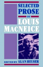 Selected Prose - Louis MacNeice