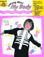 Learning About My Body: Grades K-1 - Jo Ellen Moore