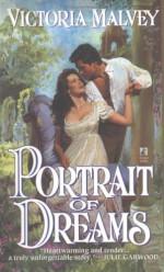 Portrait of Dreams - Victoria Malvey