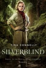 Silverblind - Tina Connolly