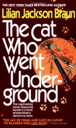 The Cat Who Went Underground - Lilian Jackson Braun