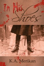 In His Shoes - K.A. Merikan