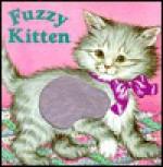 Fuzzy Kitten (Fuzzy Chunkies) - Lisa McCue