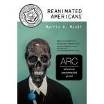 Reanimated Americans: A Zombie Novel - Martin Mundt