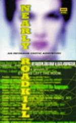 Nearly Roadkill (High Risk) - Caitlin Sullivan, Kate Bornstein