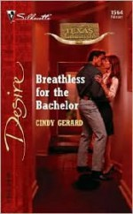 Breathless for the Bachelor - Cindy Gerard