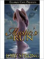 Mystic's Run - Jory Strong