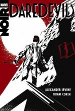Daredevil Noir - Tom Coker, Alex Irvine
