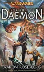Day of the Daemon (Warhammer) - Aaron Rosenberg